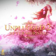 AFTERMORNING UNPLUGGED VOL.2
