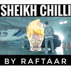 Sheikh Chilli - Raftaar
