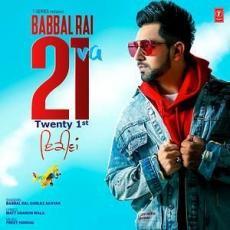 21 Va - Babbal Rai