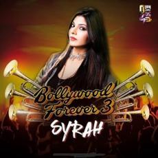 Bollywood Forever Remix Vol 3 - Dj Syrah