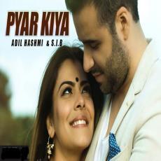 Pyar Kiya - Cover Version By Adil Hashmi