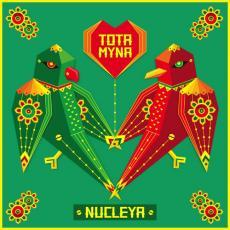 Tota Myna - Nucleya