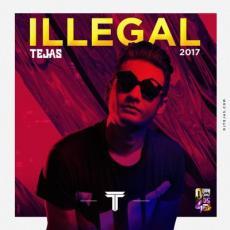 illegal - DJ Tejas