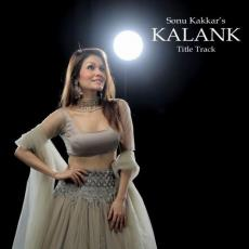 Kalank Title Song Cover - Sonu Kakkar