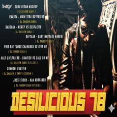Desilicious 78 - DJ Shadow Dubai