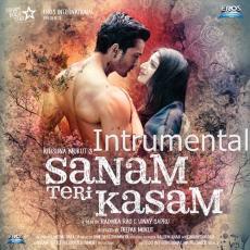 Sanam Teri Kasam (Intrumental)