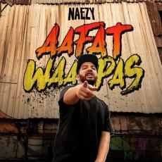Aafat Waapas - Naezy