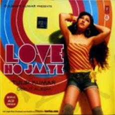 Love Ho Jaaye Tulsi Kumar