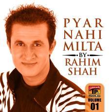 Pyaar Nahin Milta Rahim Shah
