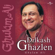 Dilkash Ghazlen Ghulam Ali