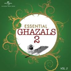 Essential - Ghazals 2, Vol. 2