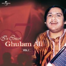 In Concert Ghulam Ali Vol.  ( Live )