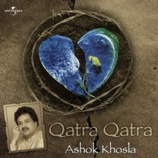 Qatra Qatra Ashok Khosla