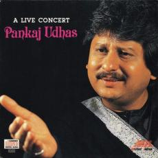 A Live Concert Pankaj Udhas