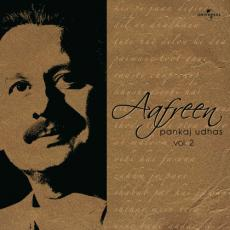 Aafreen - Pankaj Udhas Vol. 2 (2008)