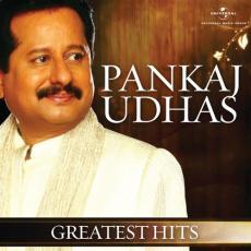 Greatest Hits Pankaj Udhas