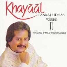 Khayaal Pankaj Udhas Vol. 1 ( Live )