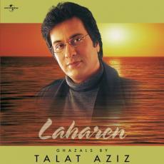 Laharen Ghazals By Talat Aziz