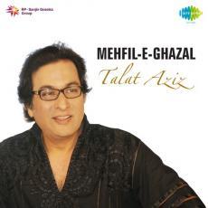 Mehfil E Ghazal Talat Aziz