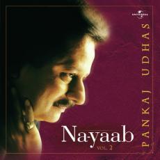 Na-Yaab - Pankaj Udhas Vol. 2