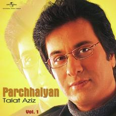 Parchhaiyan Talat Aziz Vol. 1