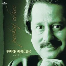 Tarrannum - Pankaj Udhas Vol. 2