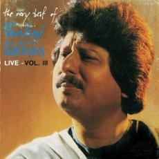 The Very Best Of Pankaj Udhas (Live) Vol. 3