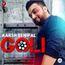 Goli (Aarsh Benipal) Single
