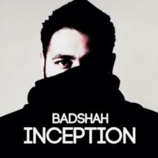 Inception (Badshah) Single