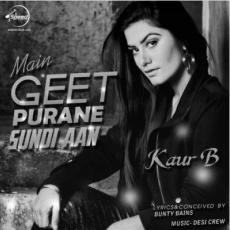 Main Geet Purane Sundi Aan (Single)