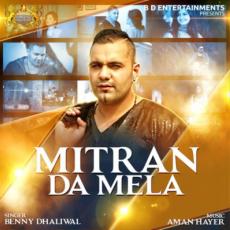 Mitran Da Mela (Benny Dhaliwal) Single