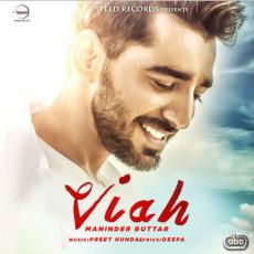Viah (Maninder Buttar) Single