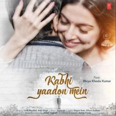 Kabhi Yaadon Mein - Arijit Singh