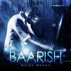 Baarish - Bilal Saeed