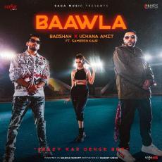 Baawla - Badshah