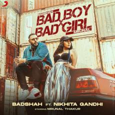 Bad Boy X Bad Girl - Badshah