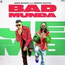 Bad Munda - Jass Manak & Emiway Bantai
