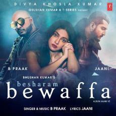 Besharam Bewaffa - B Praak