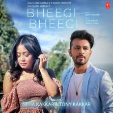 Bheegi Bheegi - Neha Kakkar