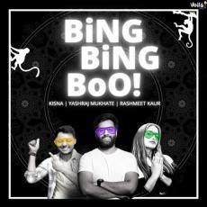 Bing Bing Boo - Yashraj Mukhate