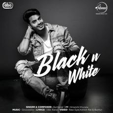 Black N White - Gurnazar Chattha