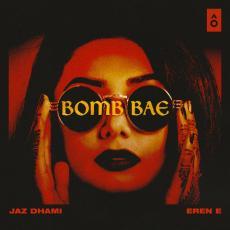 Bomb Bae - Jaz Dhami