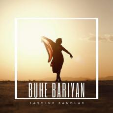 Buhe Bariyan - Jasmine Sandlas