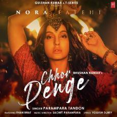 Chhor Denge- Parampara Tandon