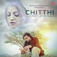 Chitthi - Jubin Nautiyal