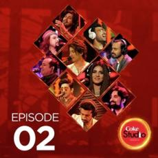 Coke Studio Season 10 Episode 2