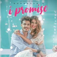 I Promise - Gurnazar Chattha