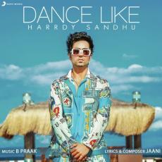 Dance Like - Harrdy Sandhu