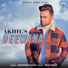 Deewana - Akhil
