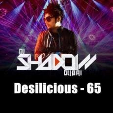 Desilicious 65 - DJ Shadow Dubai